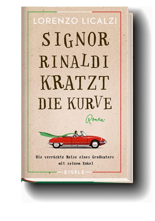 Licalzi - Signor Rinaldi kratzt die Kurve